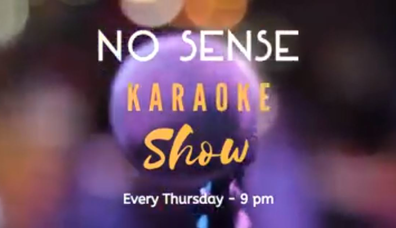 No Sense Karaoke Show | Every Thursday