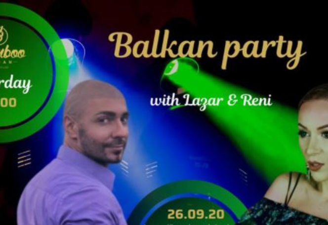 Balkan party with Lazar & Reni